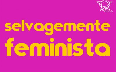 8 de março: Dia da luta feminista