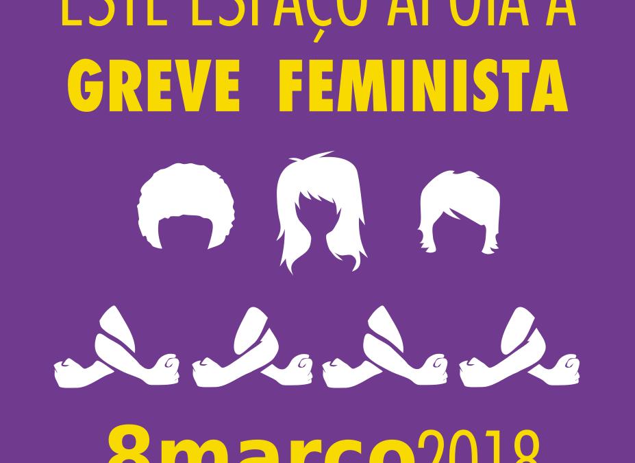 No 8 de março, as mulheres vamos á Greve Geral